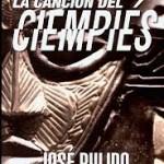 La canción del ciempiés, de José Pulido
