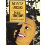 50 vacas gordas, de Isaac Chocrón