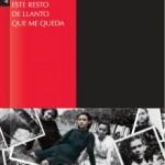 Sal del llanto, sal del canto, de Rafael Castillo Zapata