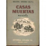 Casas muertas, de Miguel Otero Silva