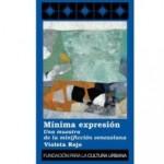 Mínima expresión. Una muestra de la minificción en Venezuela, por Rodrigo Blanco Calderón