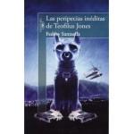Las peripecias inéditas de Teofilus Jones, por Luis Guillermo Franquiz