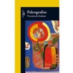 Paleografías, de Victoria de Stefano