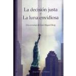La decisión justa, de José Miguel Roig