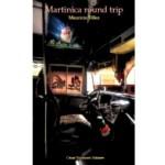 Martinica round trip, de Mauricio Vélez