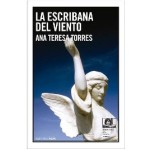 La escribana del viento, de Ana Teresa Torres, ganadora del Premio de la Crítica 2013