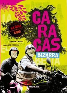 Caracas bizarra
