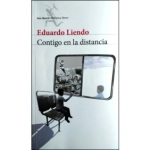 Palabras sobre Contigo en la distancia, de Eduardo Liendo, por Héctor Torres
