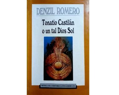 Tonatio Castilán o un tal Dios Sol
