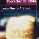 Corrector de estilo, de Milton Quero Arévalo