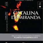 Catalina de Miranda, de Xiomary Urbáez