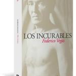 Los incurables, de Federico Vegas