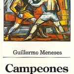 Campeones, de Guillermo Meneses