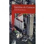 Latidos de Caracas, de Gisela Kozak