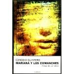 Mariana y los Comanches, de Ednodio Quintero