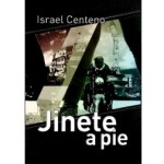 Jinete a pie, de Israel Centeno