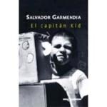 El capitán Kid de Garmendia, por Yadira Pérez