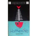 Happening, de Gustavo Valle, ganadora del Premio de la Crítica a la Novela del año 2014