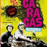 Unas palabras a propósito de la Caracas bizarra, por Héctor Torres