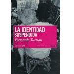 """""""La identidad suspendida"""" de Fernando Yurman: realidad y ficción en Venezuela, por Ángel Arellano"""
