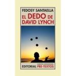 El dedo de David Lynch, de Fedosy Santaella