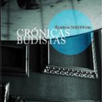 Las Crónicas budistas de Blanca Strepponi ganadoras del Premio de la crítica
